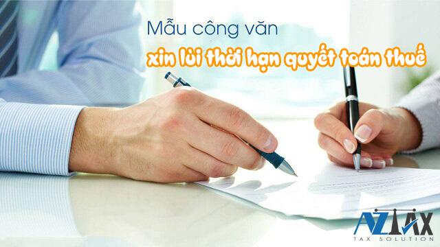 mẫu công văn xin lùi thời hạn quyết toán thuế