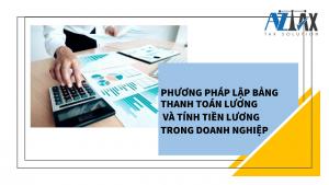 Phương pháp lập bảng thanh toán tiền lương và cách tính tiền lương