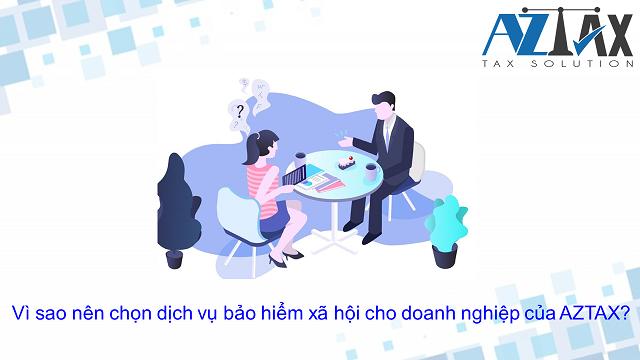 Vì sao nên chọn dịch vụ bảo hiểm xã hội cho doanh nghiệp của AZTAX?