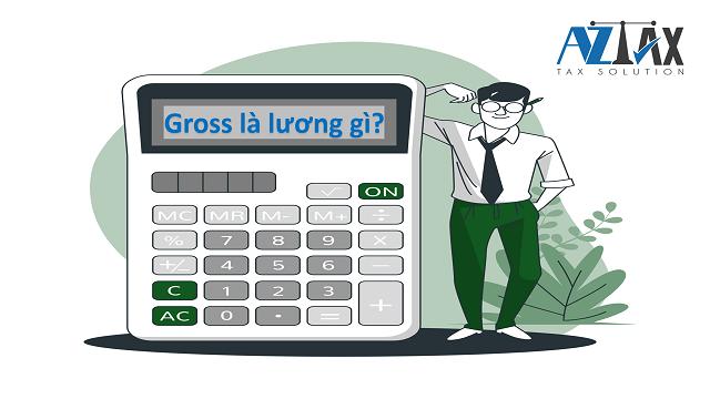 Gross là lương gì?