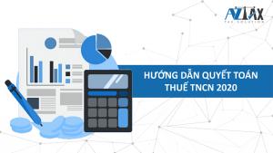 Hướng dẫn quyết toán thuế TNCN