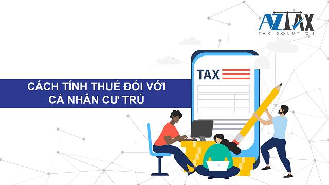 Cách tính thuế TNCN với cá nhân cư trú
