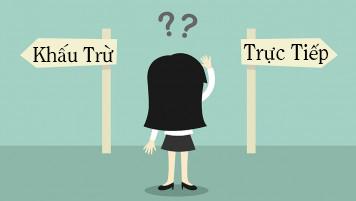 Doanh nghiệp nên chọn phương pháp tính thuế nào?