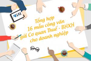 16 mẫu công văn gửi Cơ quan Thuế - BHXH