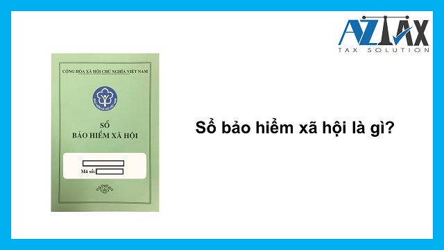 Sổ bảo hiểm xã hội là gì?