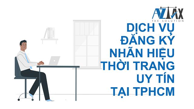 Dịch vụ đăng ký nhãn hiệu thời trang uy tín tại TPHCM