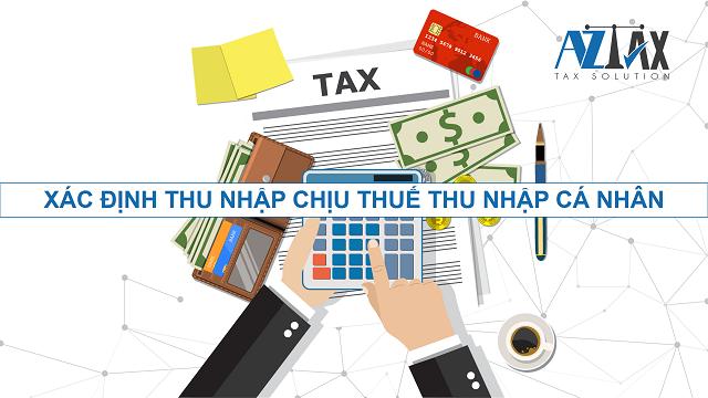 Xác định thu nhập chịu thuế TNCN