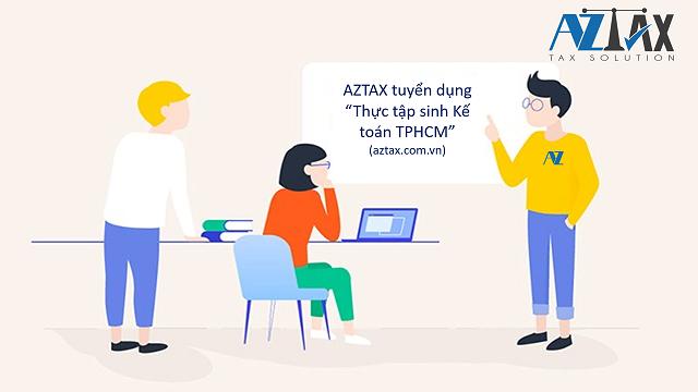AZTAX tuyển dụng thực tập sinh kế toán TPHCM
