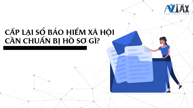 Hồ sơ để cấp lại sổ BHXH bị mất 2021