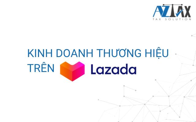 Kinh doanh thương hiệu trên Lazada