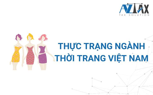 Thực trạng ngành thời trang Việt Nam