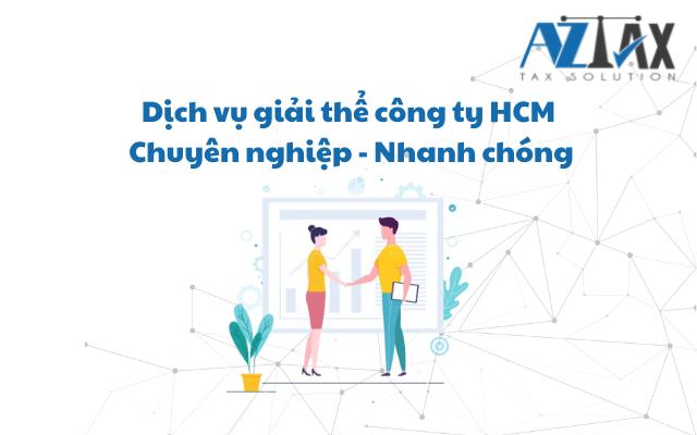 Dịch vụ giải thể công ty HCM