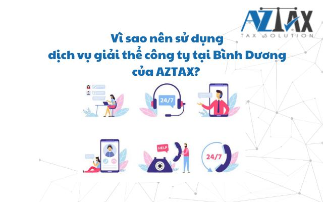 Vì sao nên sử dụng dịch vụ giải thể công ty tại Bình Dương của AZTAX?