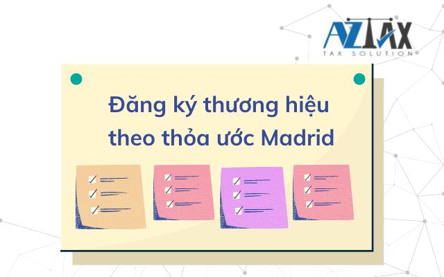 Đăng ký thương hiệu theo thỏa ước Madrid
