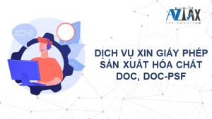 Dịch vụ xin Giấy phép sản xuất hóa chất DOC, DOC-PSF