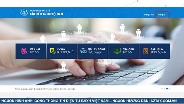 Hướng dẫn đăng ký tài khoản dịch vụ công BHXH - Bước 2