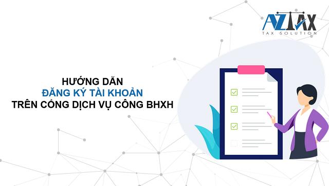 Hướng dẫn đăng ký tài khoản giao dịch điện tử BHXH