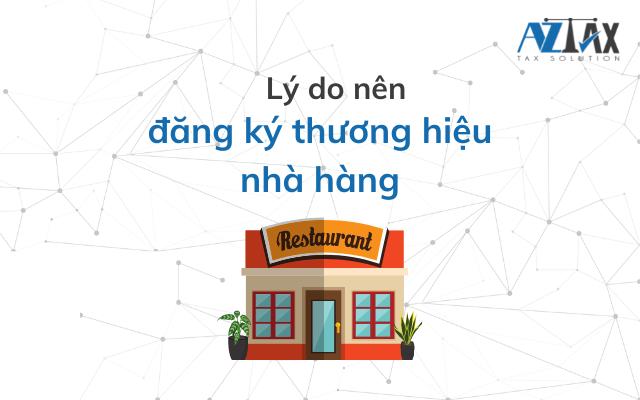 Lý do nên đăng ký thương hiệu nhà hàng