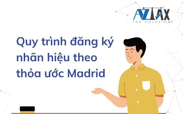 Quy trình đăng ký thương hiệu theo thỏa ước Madrid